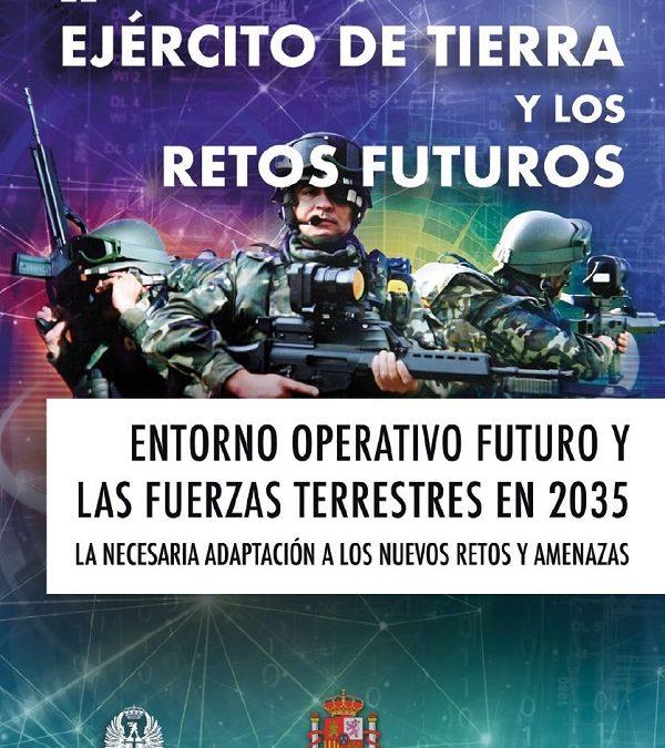 """IV JORNADAS """"EL EJÉRCITO DE TIERRA Y LOS RETOS FUTUROS"""""""