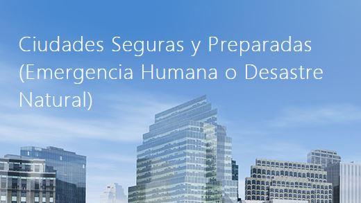Sesión Única CIUDADES SEGURAS Y PREPARADAS