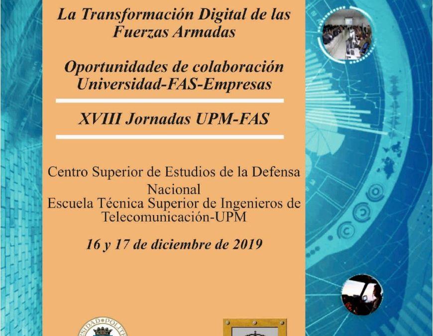 XVIII Jornaada UPM-FAS La transformación Digital de las FF.AA