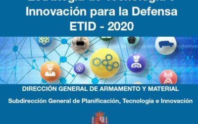 El Ministerio de Defensa publica el documento de Estrategia de Tecnología e Innovación para la Defensa (ETID – 2020)