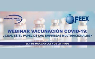 International SOS, celebrará una webinar el próximo 4 de marzo, sobre el papel de las empresas multinacionales frente a la vacunación del COVID-19