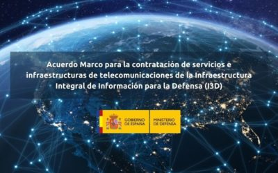 El Consejo de Ministros autoriza la celebración del Acuerdo Marco para la contratación de servicios e infraestructuras de telecomunicaciones de la Infraestructura Integral de Información para la Defensa (I3D), por un valor estimado de 170.243.397,92 euros
