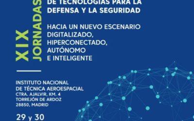 El presidente de Aesmide participa en la XIX edición de las Jornadas bienales de Tecnologías para la Defensa y la Seguridad: «hacia un nuevo escenario digitalizado, hiperconectado, autónomo e inteligente»