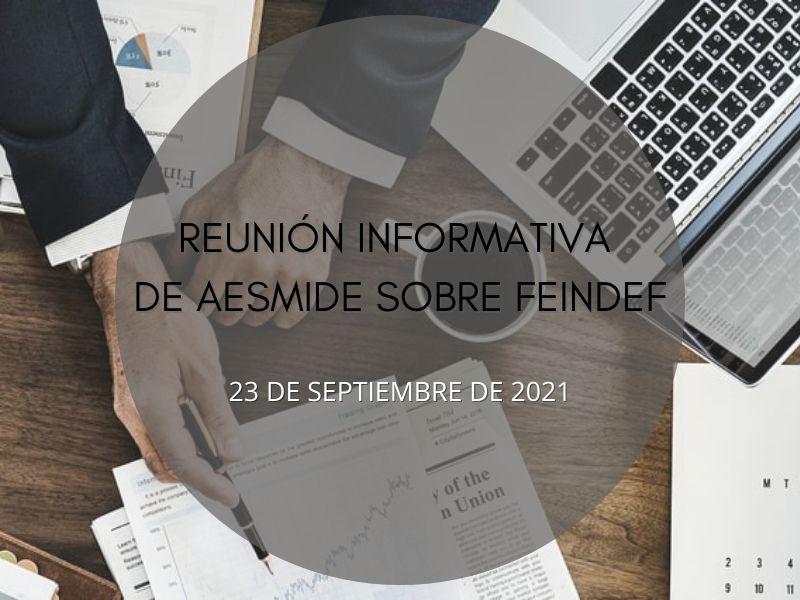 AESMIDE celebra una reunión informativa sobre FEINDEF con sus empresas expositoras y patrocinadoras
